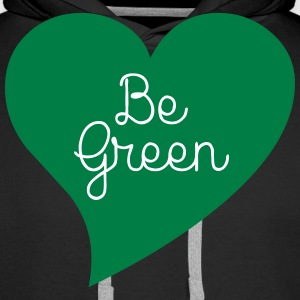 Be Green Sweat-shirts - Sweat-shirt à capuche Premium pour hommes