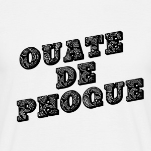 Ouate de phoque / What the fuck! - T-shirt Homme
