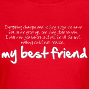 My best friend (dark) T-Shirts - Women's T-Shirt
