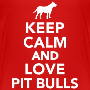 Keep calm and love Pit Bulls T-Shirts - Kinder Premium T-Shirt