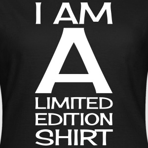 I AM A LIMITED EDITION T-shirts - T-shirt dam