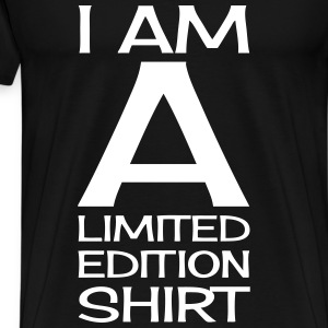I AM A LIMITED EDITION T-Shirts - Men's Premium T-Shirt