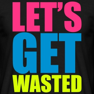 Let's Cat Wasted  T-Shirts - Männer T-Shirt