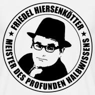 Motiv ~ FRIEDEL - Meister des profunden Halbwissens