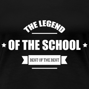 The Legend of the School T-Shirts - Women's Premium T-Shirt