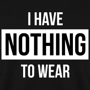 I have nothing to wear Bluzy - Bluza męska