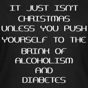 It Just Isn't Christmas Unless ... T-shirts - T-shirt dam