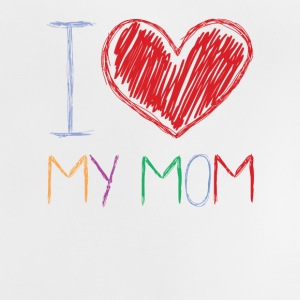 I Love My Mom Shirts - Baby T-Shirt