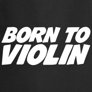 Born to Violin Delantales - Delantal de cocina