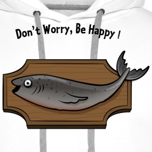 Don't Worry Be Happy - Singing Fish Sweat-shirts - Sweat-shirt à capuche Premium pour hommes