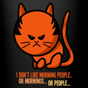 Not a morning person / I don't like morning people Tassen & Zubehör - Tasse einfarbig