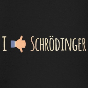 I Like / Dislike Schrödinger - Funny Physics Geek Long Sleeve Shirts - Baby Long Sleeve T-Shirt