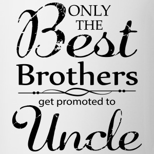 The Best Brothers Get Promoted to Uncle Mugs & Drinkware - Mug