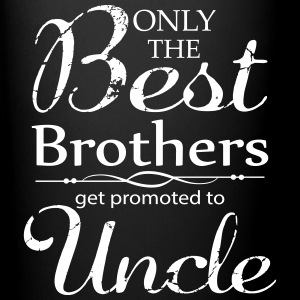 The Best Brothers Get Promoted to Uncle Mugs & Drinkware - Full Colour Mug