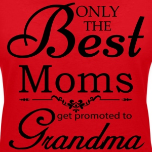 The Best Moms Get Promoted to Grandma T-Shirts - Women's V-Neck T-Shirt