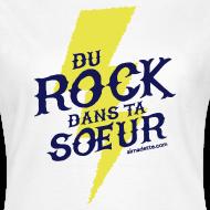 Motif ~ T-Shirt Femme - Du Rock