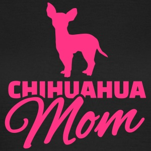 Chihuahua Mom T-Shirts - Frauen T-Shirt