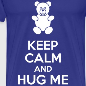 Keep Calm And Hug Me T-skjorter - Premium T-skjorte for menn
