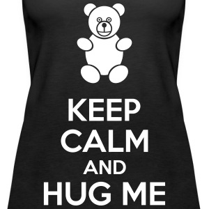 Keep Calm And Hug Me Topy - Tank top damski Premium