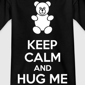 Keep Calm And Hug Me Shirts - Kinderen T-shirt