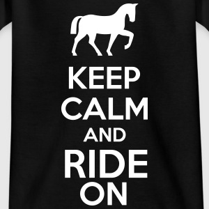 Keep Calm And Ride On Koszulki - Koszulka dziecięca
