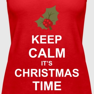 Keep Calm It's Christmas Time Tops - Women's Premium Tank Top