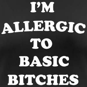 I'm allergic to basic bitches Tee shirts - T-shirt respirant Femme