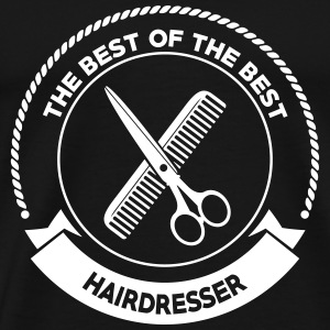 Best Hairdresser T-Shirts - Men's Premium T-Shirt