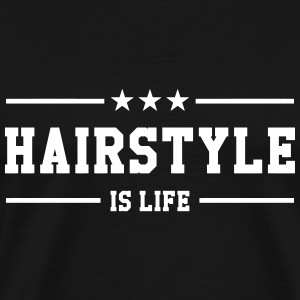 Hairstyle is life T-skjorter - Premium T-skjorte for menn