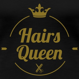 Hairs Queen T-skjorter - Premium T-skjorte for kvinner