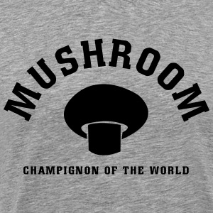 Champignon of the World Shirt - Männer Premium T-Shirt