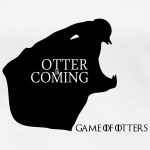 Otter is coming - Game of Otters Tee shirts - T-shirt Premium Femme