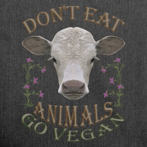 DON'T EAT ANIMALS - GO VEGAN - Schultertasche aus Recycling-Material