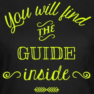 Find the Guide Inside T-Shirts - Women's T-Shirt