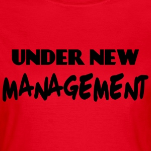 Under new Management T-shirts - T-shirt dam