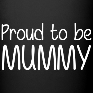 Proud to be Mummy Mugs & Drinkware - Full Colour Mug