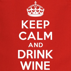 Keep calm and drink wine Tabliers - Tablier de cuisine