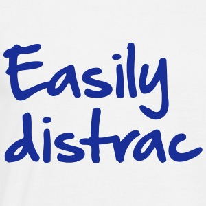Easily distrac - Men's T-Shirt