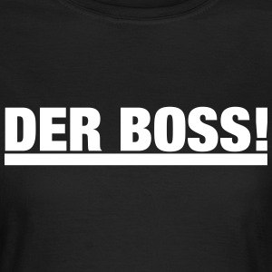 Der Boss T-Shirts - Frauen T-Shirt