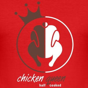 chicken queen half cooked - Männer Slim Fit T-Shirt