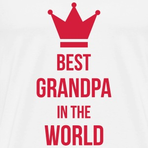 Best Grandpa in the world ! T-Shirts - Männer Premium T-Shirt