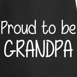 Proud to be Grandpa   Aprons - Cooking Apron