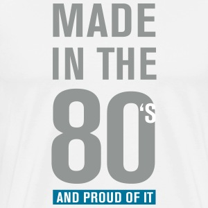 Made In The 80s T-Shirts - Männer Premium T-Shirt
