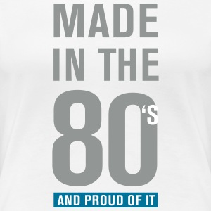 Made In The 80s T-Shirts - Women's Premium T-Shirt