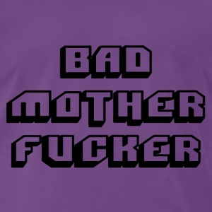 Bad mofo / Bad mother fucker - T-shirt Premium Homme