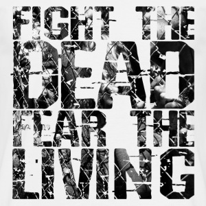 Fight the dead, fear the living - T-shirt herr