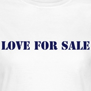 Love for sale militaire 1 Tee shirts - T-shirt Femme