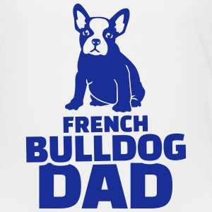 French Bulldog Dad T-Shirts - Kinder Premium T-Shirt