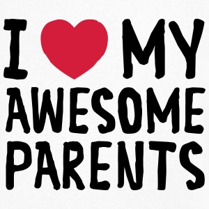I Love My Awesome Parents Tee shirts - T-shirt Homme col V