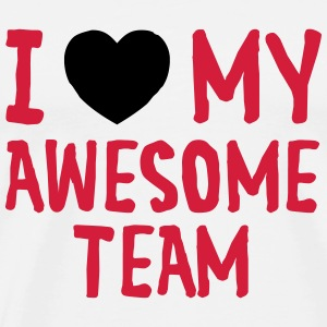 I Love (Heart) My Awesome Team T-shirts - Mannen Premium T-shirt